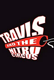 Travis and the Nitro Circus Poster