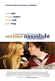 Serious Moonlight (2009) Poster - Movie Forum, Cast, Reviews