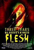 Primary image for Three Tears on Bloodstained Flesh