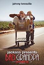 Bad Grandpa (2013) Poster