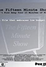 The Fifteen Minute Show