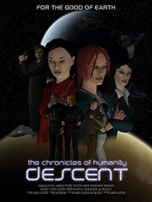 watch Chronicles of Humanity: Descent full movie 720