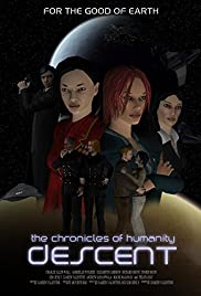 Chronicles of Humanity: Descent Poster