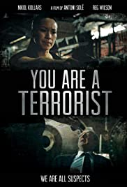 You Are a Terrorist Poster