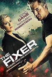 The Fixer Poster - TV Show Forum, Cast, Reviews