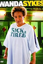 Image of Wanda Sykes: Sick and Tired