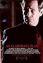 An Elaborate Plan