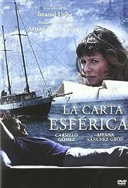 La carta esférica(2007) Poster - Movie Forum, Cast, Reviews