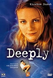 Deeply (2000) Poster - Movie Forum, Cast, Reviews