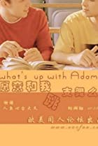 Image of What's Up with Adam?