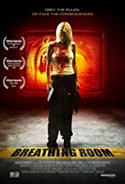 Breathing Room (2008) Poster - Movie Forum, Cast, Reviews