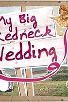 Image of My Big Redneck Wedding