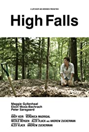 High Falls (2007) Poster - Movie Forum, Cast, Reviews