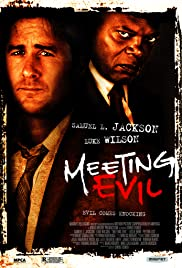 Meeting Evil (2012) Poster - Movie Forum, Cast, Reviews