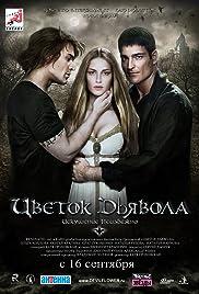 Tsvetok dyavola(2010) Poster - Movie Forum, Cast, Reviews
