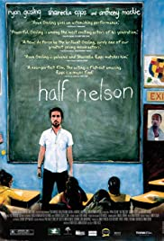 Half Nelson (2006) Poster - Movie Forum, Cast, Reviews