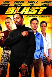 Blast(2004) Poster - Movie Forum, Cast, Reviews