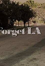 Forget LA Poster