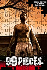 99 Pieces (2007) Poster - Movie Forum, Cast, Reviews