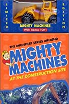Image of Mighty Machines: At the Construction Site