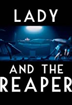 The Lady and the Reaper (La dama y la muerte)
