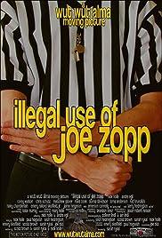 Illegal Use of Joe Zopp Poster