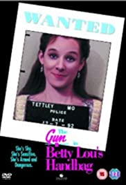 The Gun in Betty Lou's Handbag Poster
