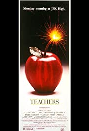 Teachers (1984) Poster - Movie Forum, Cast, Reviews
