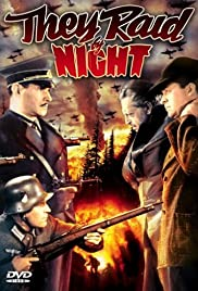 They Raid by Night (1942) Poster - Movie Forum, Cast, Reviews