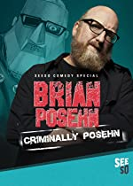 Brian Posehn Criminally Posehn(2016)