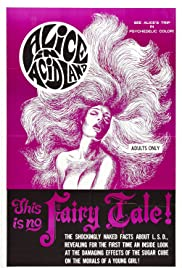 Alice in Acidland (1969) Poster - Movie Forum, Cast, Reviews