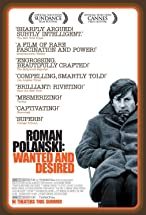 Primary image for Roman Polanski: Wanted and Desired