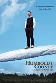 Humboldt County (2008) Poster - Movie Forum, Cast, Reviews