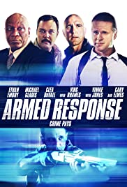 Armed Response (2013) Poster - Movie Forum, Cast, Reviews