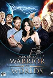 Dark Rising: Warrior of Worlds Poster