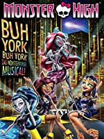 Monster High: Boo York, Boo York(2015)