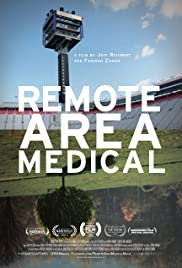 Remote Area Medical (2013) Poster - Movie Forum, Cast, Reviews