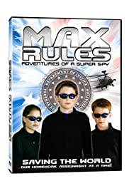 Max Rules (2004) Poster - Movie Forum, Cast, Reviews