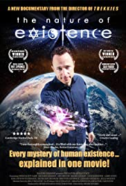 The Nature of Existence (2010) Poster - Movie Forum, Cast, Reviews