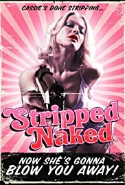 Stripped Naked(2009) Poster - Movie Forum, Cast, Reviews
