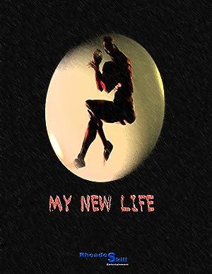 My New Life (2010)