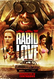 Rabid Love (2013) Poster - Movie Forum, Cast, Reviews