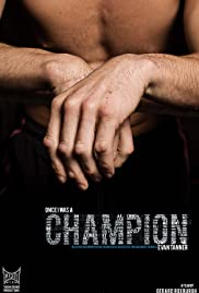 Once I Was a Champion (2011) Poster - Movie Forum, Cast, Reviews