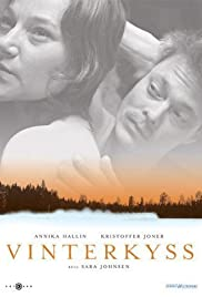 Vinterkyss (2005) Poster - Movie Forum, Cast, Reviews