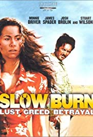 Slow Burn (2000) Poster - Movie Forum, Cast, Reviews