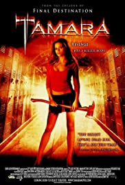Tamara (2005) Poster - Movie Forum, Cast, Reviews