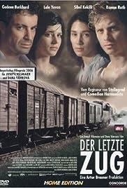 Der letzte Zug(2006) Poster - Movie Forum, Cast, Reviews