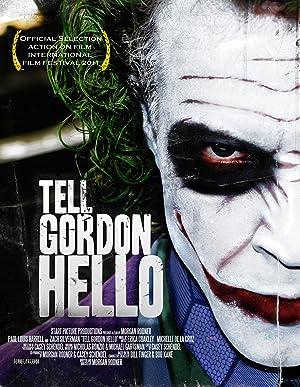 Tell Gordon Hello (2010)