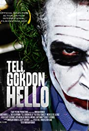 Tell Gordon Hello Poster