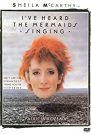 I've Heard the Mermaids Singing (1987) Poster - Movie Forum, Cast, Reviews